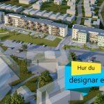 Hur du designar en stad